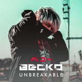 Becko - Unbreakable (Digital Single)