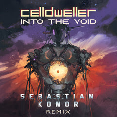 Celldweller - Into The Void (Sebastian Komor Remix) [Digital Single]