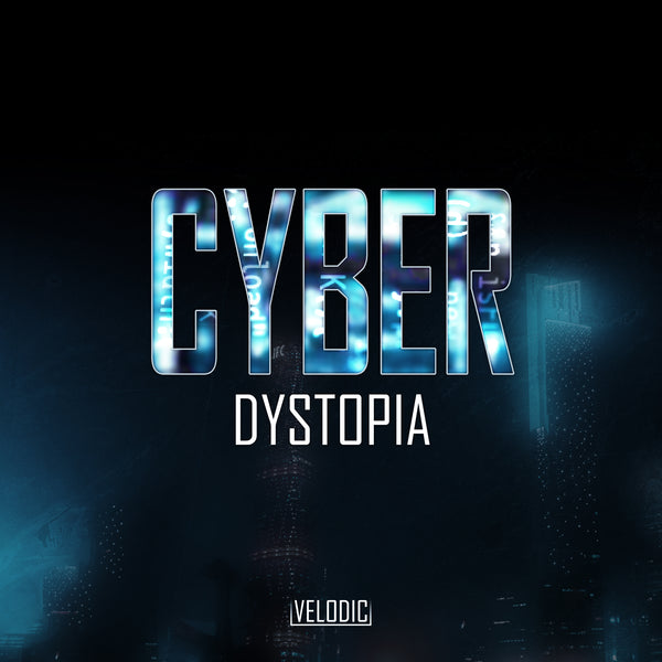 Velodic - Cyber Dystopia (Sample Pack)