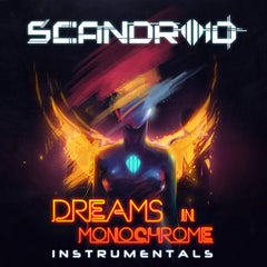 Scandroid - Dreams in Monochrome (Instrumentals) [Digital Album]