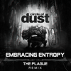 Circle of Dust - Embracing Entropy (feat. Celldweller) [The Plague Remix] (Digital Single)