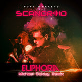 Fury Weekend - Euphoria (feat. Scandroid) [Michael Oakley Remix] [Digital Single]
