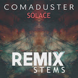 Comaduster - Solace (Remix Stems)