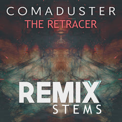 Comaduster - The Retracer (Remix Stems)