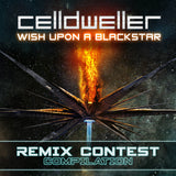 Celldweller - Wish Upon A Blackstar (Remix Contest Compilation) [Digital Album]