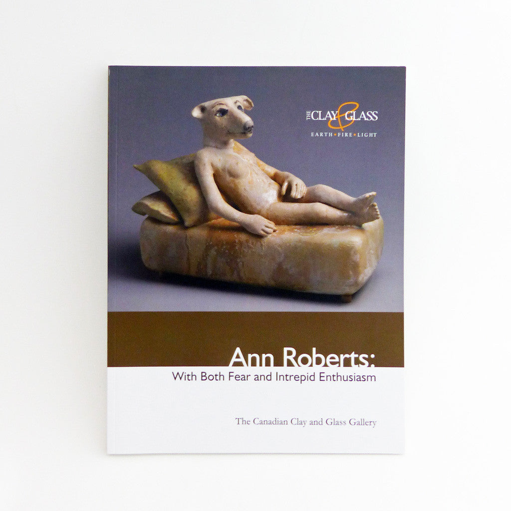 Ann Roberts- With Both Fear and Intrepid Enthusiasm