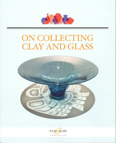 On Collecting Clay and Glass