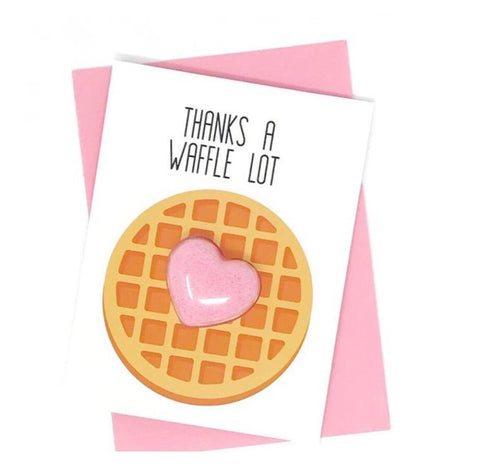 Thanks A Waffle Lot Fizzy Bath Bomb Greeting CARD