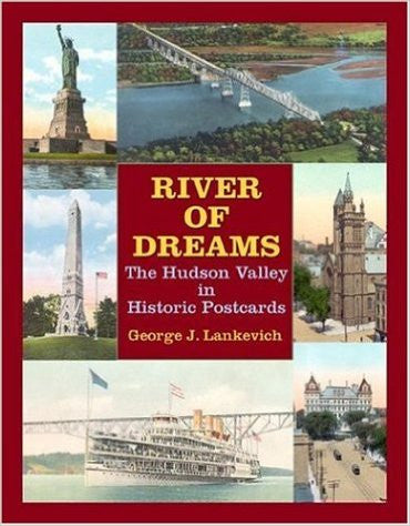 'River of Dreams: The Hudson Valley in Historic Postcards'