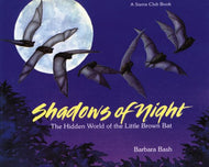 'Shadows of Night:The Hidden World of the Little Brown Bat'