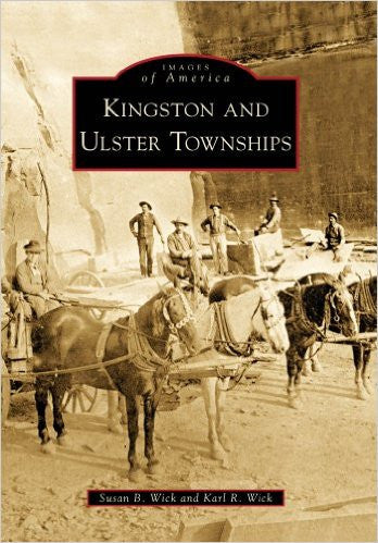 'Kingston and Ulster Townships' Images of America Series