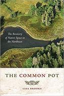'The Common Pot: The Recovery of Native Space in the Northeast'