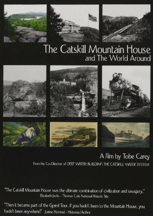 'The Catskill Mountain House and The World Around'