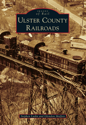 'Ulster County Railroads' Images of Rail Series
