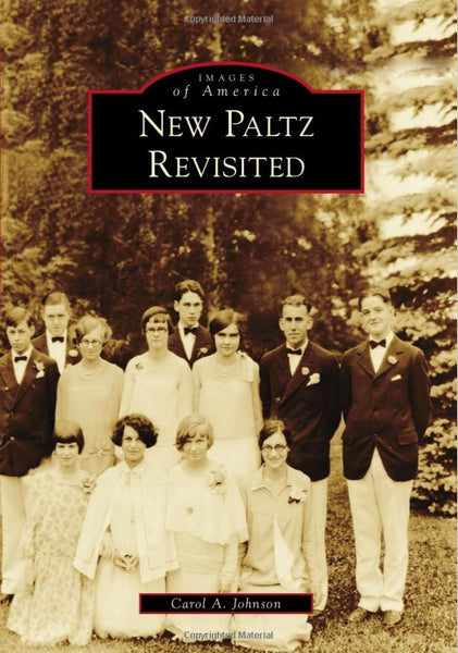 'New Paltz Revisited' Images of America Series