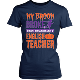 English - My Broom Broke - District Made Womens Shirt / Navy / S - 2
