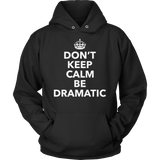 Theater - Dont Keep Calm - Hoodie / Black / S - 12