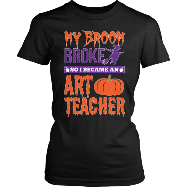 Art - My Broom Broke - District Made Womens Shirt / Black / S - 1