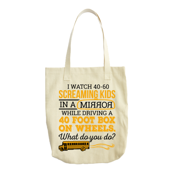 School Bus Driver - What Do You Do Tote -  - 1