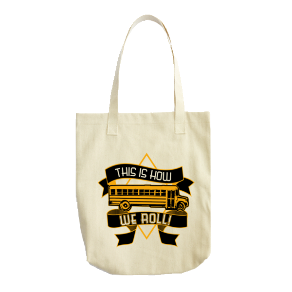 School Bus Driver - How We Roll Tote -  - 1