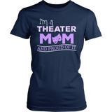 Theater - Proud Mom - District Made Womens Shirt / Navy / S - 2