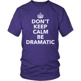 Theater - Dont Keep Calm - District Unisex Shirt / Purple / S - 7