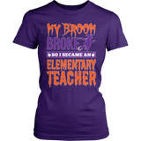 Elementary - My Broom Broke - District Made Womens Shirt / Purple / S - 3