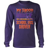 School Bus Driver - My Broom Broke - District Long Sleeve / Purple / S - 9