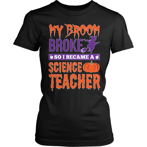 Science - My Broom Broke - District Made Womens Shirt / Black / S - 1