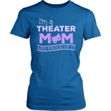 Theater - Proud Mom - District Made Womens Shirt / Royal / S - 4