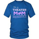 Theater - Proud Mom - District Unisex Shirt / Royal Blue / S - 8