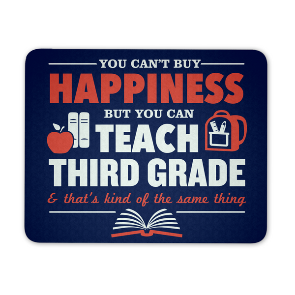 Third Grade - Happiness Mousepad - Mousepad - 1