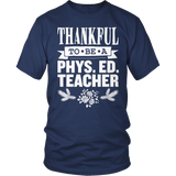 Phys Ed - Thankful - District Unisex Shirt / Navy / S - 8