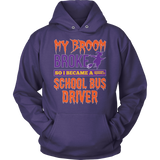 School Bus Driver - My Broom Broke - Hoodie / Purple / S - 12