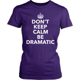 Theater - Dont Keep Calm - District Made Womens Shirt / Purple / S - 3