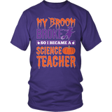 Science - My Broom Broke - District Unisex Shirt / Purple / S - 6