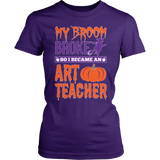 Art - My Broom Broke - District Made Womens Shirt / Purple / S - 3