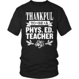 Phys Ed - Thankful - District Unisex Shirt / Black / S - 9