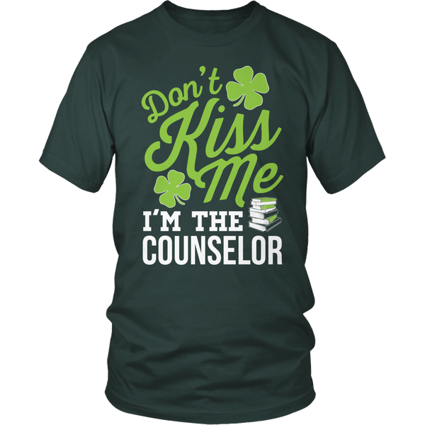 Counselor - Don't Kiss Me - District Unisex Shirt / Dark Green / S - 1