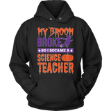 Science - My Broom Broke - Hoodie / Black / S - 10