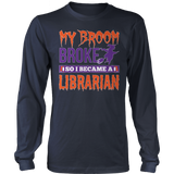 Librarian - My Broom Broke - District Long Sleeve / Navy / S - 8