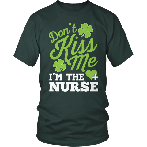 Nurse - Don't Kiss Me - District Unisex Shirt / Dark Green / S - 1