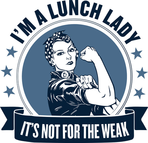 Lunch Lady - Not For The Weak - Keep It School - 2