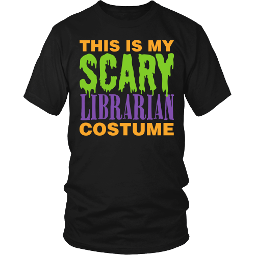 Librarian - Halloween Costume - District Unisex Shirt / Black / S - 2