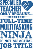 Special Education - Multitasking Ninja - Keep It School - 2