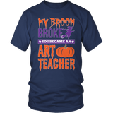Art - My Broom Broke - District Unisex Shirt / Navy / S - 5