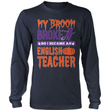 English - My Broom Broke - District Long Sleeve / Navy / S - 8