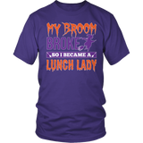 Lunch Lady - My Broom Broke - District Unisex Shirt / Purple / S - 6