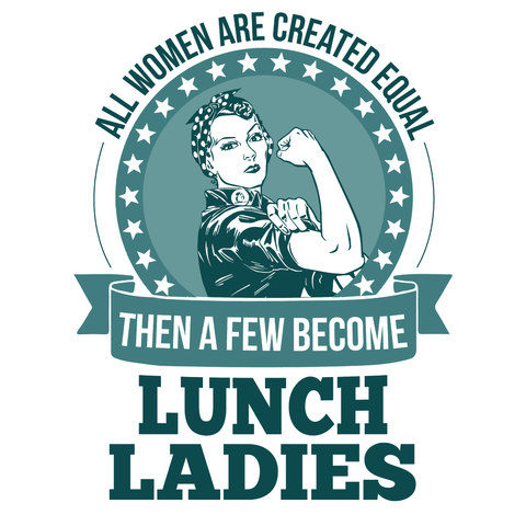 Lunch Lady - Created Equal -  - 2