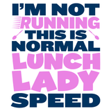 Lunch Lady - Normal Speed -  - 2